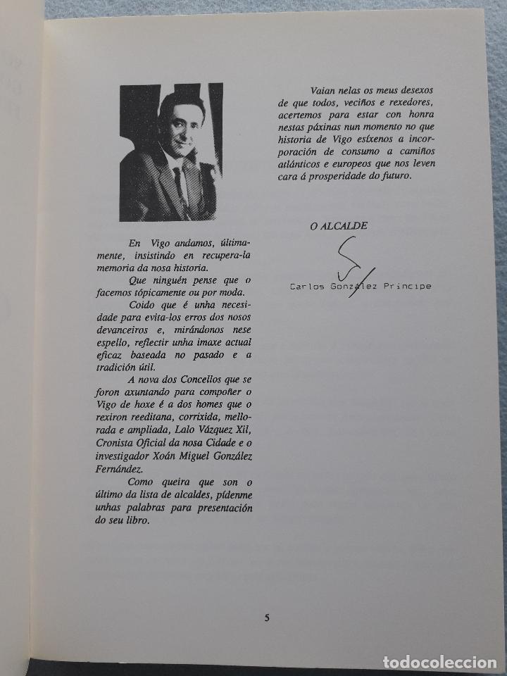 Libros de segunda mano: Os Alcaldes e os Concellos de Vigo. 1ª Edición. X.M. González Fernández. L. Vázquez Xil. - Foto 3 - 192700632