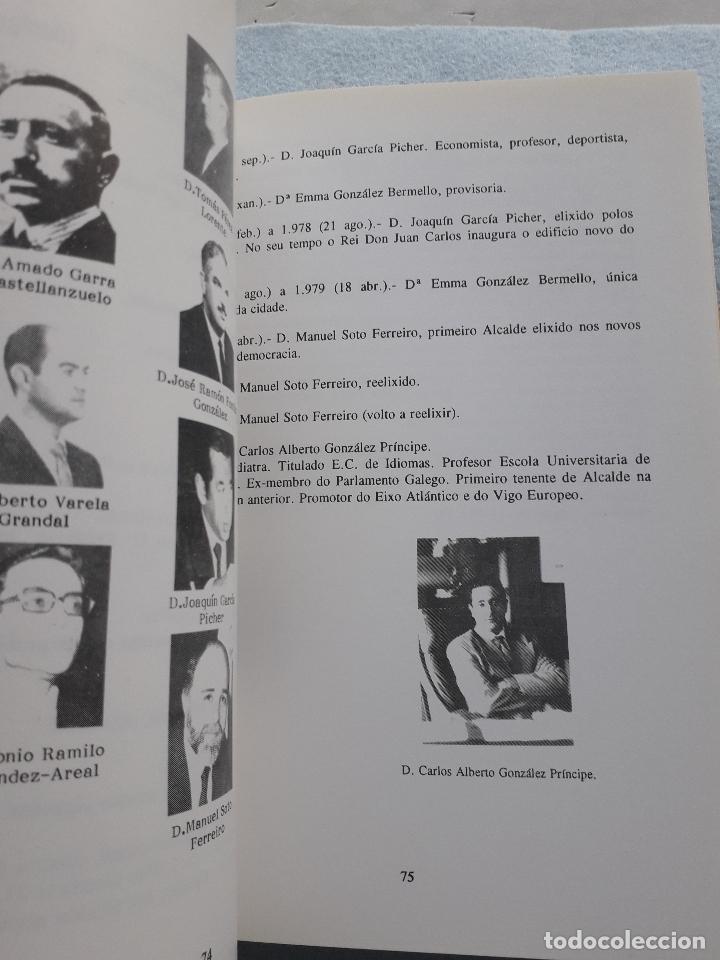Libros de segunda mano: Os Alcaldes e os Concellos de Vigo. 1ª Edición. X.M. González Fernández. L. Vázquez Xil. - Foto 5 - 192700632