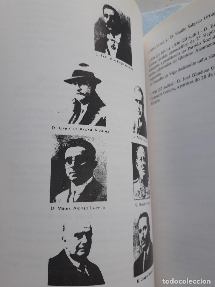 Libros de segunda mano: Os Alcaldes e os Concellos de Vigo. 1ª Edición. X.M. González Fernández. L. Vázquez Xil. - Foto 8 - 192700632