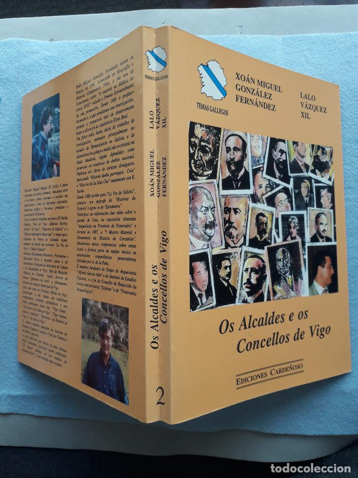 Libros de segunda mano: Os Alcaldes e os Concellos de Vigo. 1ª Edición. X.M. González Fernández. L. Vázquez Xil. - Foto 9 - 192700632