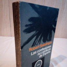 Libros de segunda mano: 522-LAS CONFESIONES NO CATOLICAS DE ESPAÑA, ROBERT SALADRIGAS, 1971. Lote 192883687