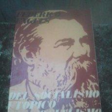 Libri di seconda mano: DEL SOCIALISMO UTÓPICO AL SOCIALISMO CIENTÍFICO - FEDERICO ENGELS - RICARDO AGUILERA, 1969. Lote 193169520