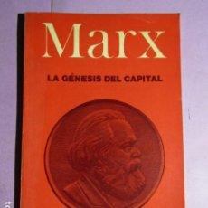 Libros de segunda mano: LA GÉNESIS DEL CAPITAL; MARX. Lote 193291862