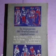 Libros de segunda mano: LA TRANSICION DEL FEUDALISMO AL CAPITALISMO - ARTIACH. Lote 193292055