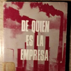 Libros de segunda mano: DE QUIEN ES LA EMPRESA ** G. ROVIROSA. Lote 193671898