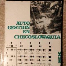 Libros de segunda mano: AUTOGESTIÓN EN CHECOSLOVAQUIA, ** OTA SIK. Lote 193790242