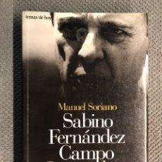 Livros em segunda mão: SABINO FERNANDEZ CAMPO. LA SOMBRA DEL REY, POR SABINO FERNANDEZ (A.1995). Lote 194135948