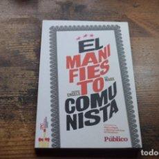 Libros de segunda mano: EL MANIFIESTO COMUNISTA, ENGELS Y MARX, DIARIO PUBLICO, 2009. Lote 194184578