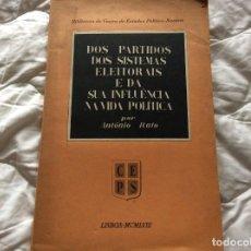 Libros de segunda mano: LOS PARTIDOS DE LOS SISTEMAS ELECTORALES Y SU INFLUENCIA EN LA VIDA POLÍTICA. POR ANTONIO RATO. 1958. Lote 194235020