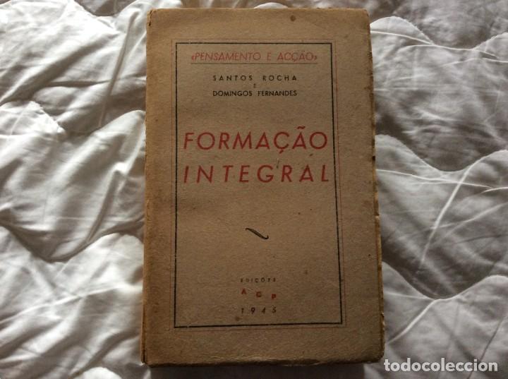 PENSAMIENTO Y ACCIÓN. ENTRENAMIENTO INTEGRAL. POR SANTOS ROCHA E DOMINGOS FERNANDES, 1945 (Libros de Segunda Mano - Pensamiento - Política)