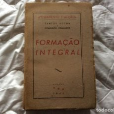 Libros de segunda mano: PENSAMIENTO Y ACCIÓN. ENTRENAMIENTO INTEGRAL. POR SANTOS ROCHA E DOMINGOS FERNANDES, 1945. Lote 194242140