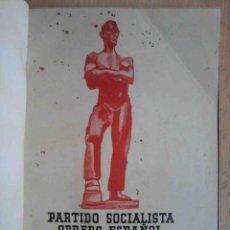 Libros de segunda mano: XIII CONGRESO ORDINARIO DEL PARTIDO SOCIALISTA OBRERO ESPAÑOL. MEMORIA 1932. Lote 194246423