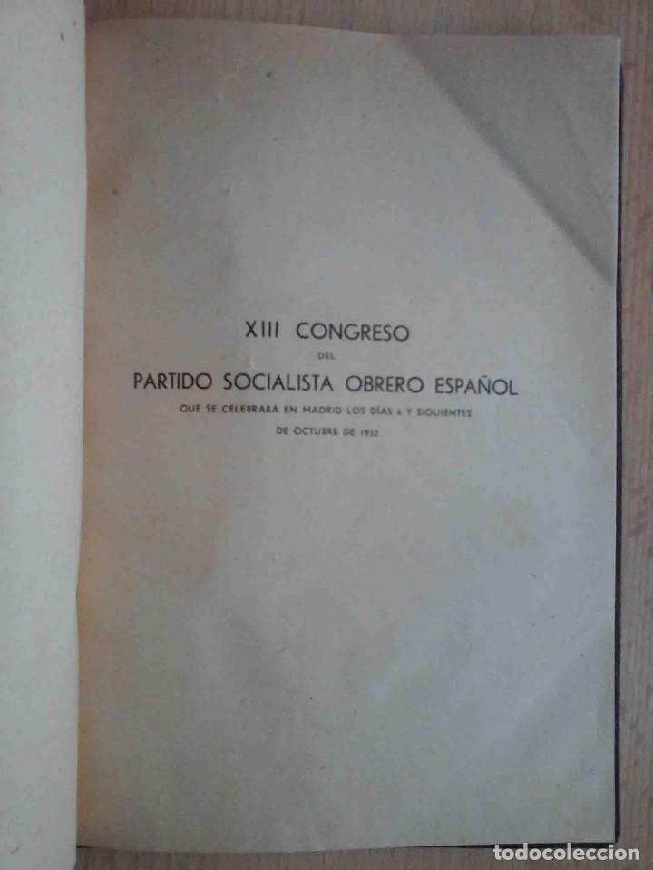 Libros de segunda mano: XIII Congreso ordinario del Partido Socialista Obrero Español. Memoria 1932 - Foto 2 - 194246423