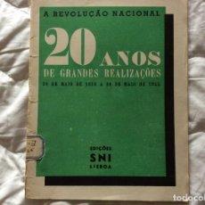 Libros de segunda mano: LA REVOLUCIÓN NACIONAL. 20 AÑOS DE GRANDES LOGROS, DEL 28 DE MAYO DE 1926 AL 28 DE MAYO DE 1945. . Lote 194247233