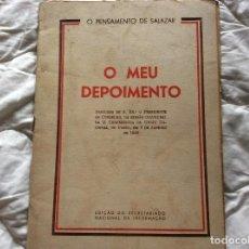 Libros de segunda mano: MI TESTIMONIO.OLIVEIRA SALAZAR. AÑO 1949. MUY ESCASO. ENVIO GRÁTIS.. Lote 194247781