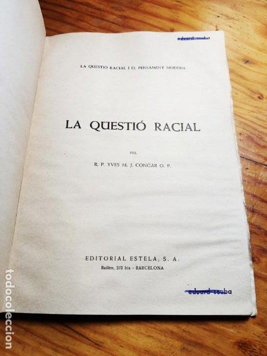 Libros de segunda mano: El racisme i lesglésia. I. M. Congar. - Foto 4 - 194339140