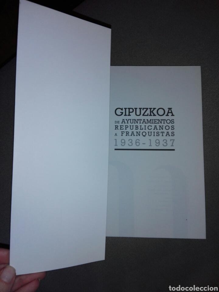 Libros de segunda mano: GIPUZKOA DE AYUNTAMIENTOS REPUBLICANOS A ANARQUISTAS...1936-1937...2010 - Foto 2 - 194341416