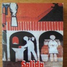 Libros de segunda mano: SALIDA A LA SUPERFICIE / JOSEP SERRADELL ROMAN / EDI. PARTIDO COMUNISTA / EDICIÓN 1971. Lote 194381685