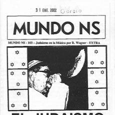 Libros de segunda mano: REVISTA MUNDO NS, NÚMERO 103 - EXTRA. EL JUDAÍSMO EN LA MÚSICA, DE RICHARD WAGNER. . Lote 194406277