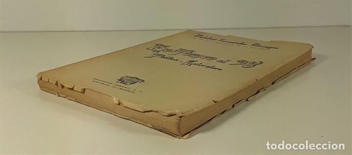 Libros de segunda mano: ENTORNO AL 98 POLÍTICA Y LITERATURA. MELCHOR FERNÁNDEZ. EDIT. JORDAN. MADRID. 1948. - Foto 7 - 180098016