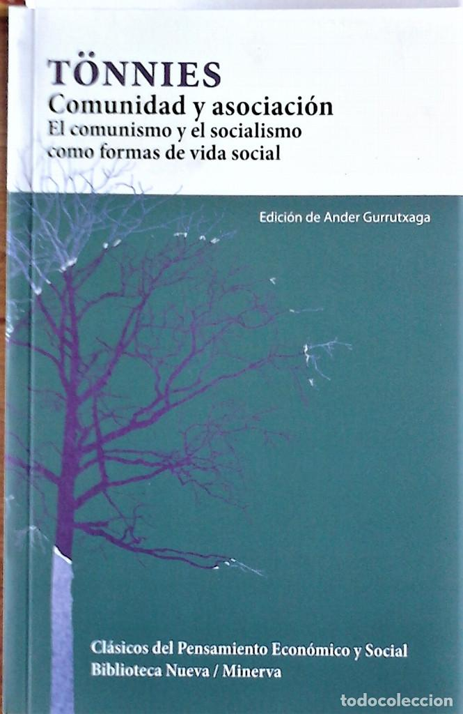TÖNNIES - COMUNIDAD Y ASOCIACIÓN (EL COMUNISMO Y EL SOCIALISMO COMO FORMAS DE VIDA SOCIAL) (Libros de Segunda Mano - Pensamiento - Política)