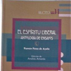 Libros de segunda mano: RAMÓN PÉREZ DE AYALA - EL ESPÍRITU LIBERAL (ANTOLOGÍA DE ENSAYOS. Lote 194501777