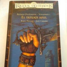 Libros de segunda mano: EL TATUAJE AZUL/REINOS OLVIDADOS I. Lote 194541621