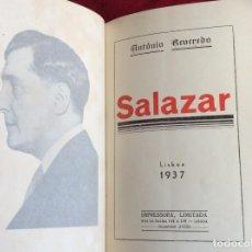 Libros de segunda mano: REVEREDO, ANTONIO - SALAZAR. AÑO 1937. RARO. ENVIO GRÁTIS.. Lote 194544320
