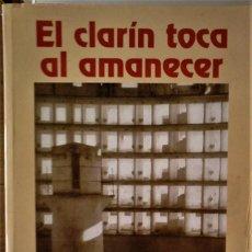 Libros de segunda mano: JAIME COSTA - EL CLARÍN TOCA AL AMANECER. Lote 194566995