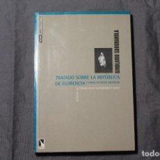 Libros de segunda mano: TRATADO SOBRE LA REPÚBLICA DE FLORENCIA Y OTROS ESCRITOS POLÍTICOS. GIROLAMO SAVONAROLA. Lote 194589140