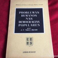 Libros de segunda mano: PROBLEMAS HUMANOS EN LAS DEMOCRACIAS POPULARES. POR J.F. NUNES BARATA, 1958. ENVIO GRÁTIS.. Lote 194594766