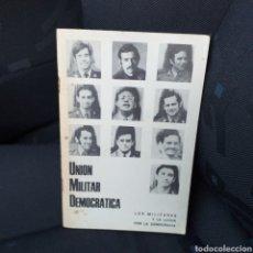 Libros de segunda mano: UNIÓN MILITAR DEMOCRÁTICA. Lote 194718322