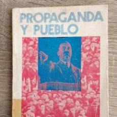 Libros de segunda mano: PROPAGANDA Y PUEBLO ** M MERCHAN. Lote 194751328