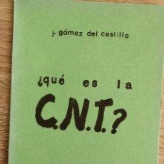 Libros de segunda mano: QUE ES LA C.N.T.? ** GOMEZ DEL CASTILLO, JULIÁN . Lote 194752148