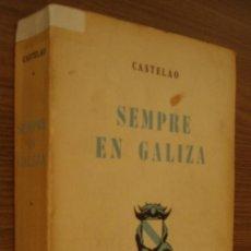 Libros de segunda mano: CASTELAO. SEMPRE EN GALIZA. EDICION -AS BURGAS- 1961. Lote 194766837