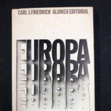 Libros de segunda mano: EUROPA - CARL FRIEDRICH - Nº465 ALIANZA EDITORIAL 1ª ED. 1973. Lote 194768193