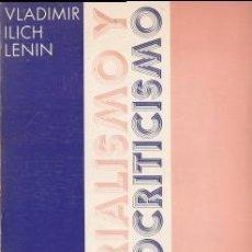 Libros de segunda mano: MATERIALISMO Y EMPIRIOCRITICISMO - LENIN, V.I. - AYUSO 1974 . Lote 194768633