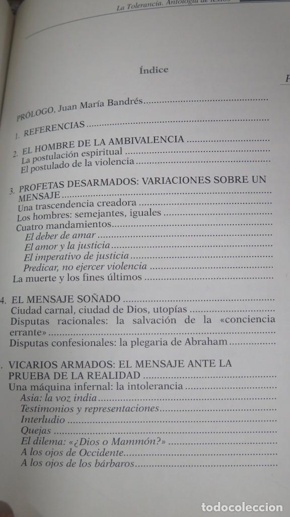 Libros de segunda mano: LA TOLERANCIA. ANTOLOGIA DE TEXTOS - Foto 2 - 194865692