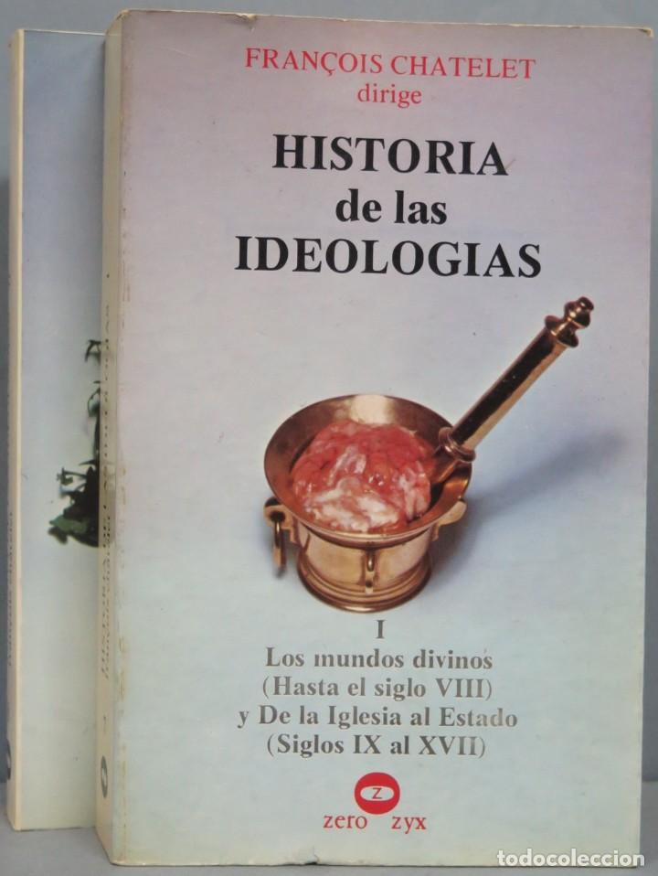 HISTORIA DE LAS IDEOLOGIAS. CHATELET. 2 TOMOS (Libros de Segunda Mano - Pensamiento - Política)