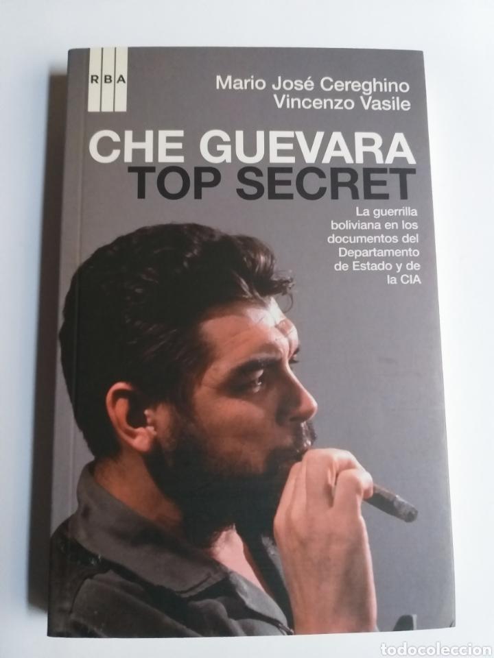 CHE GUEVARA TOP SECRET . LA GUERRILLA BOLIVIANA .2008 ... POLÍTICA (Libros de Segunda Mano - Pensamiento - Política)