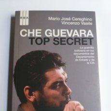 Libros de segunda mano: CHE GUEVARA TOP SECRET . LA GUERRILLA BOLIVIANA .2008 ... POLÍTICA. Lote 194874851