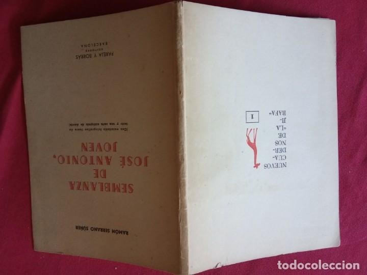 Libros de segunda mano: SEMBLANZA DE JOSE ANTONIO,JOVEN.-RAMON SERRANO SUÑER. - Foto 2 - 194892262