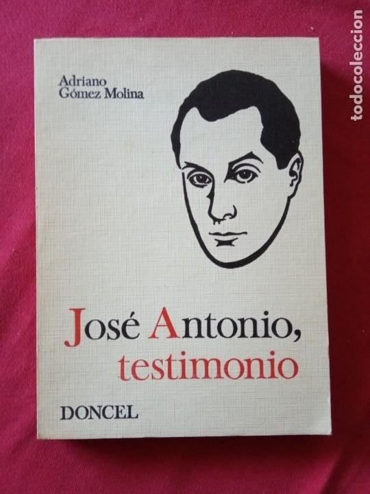 JOSE ANTONIO, TESTIMONIO - EDITORIAL DONCEL 1969-1ª EDICCION. (Libros de Segunda Mano - Pensamiento - Política)