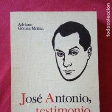 Libros de segunda mano: JOSE ANTONIO, TESTIMONIO - EDITORIAL DONCEL 1969-1ª EDICCION.. Lote 194892945
