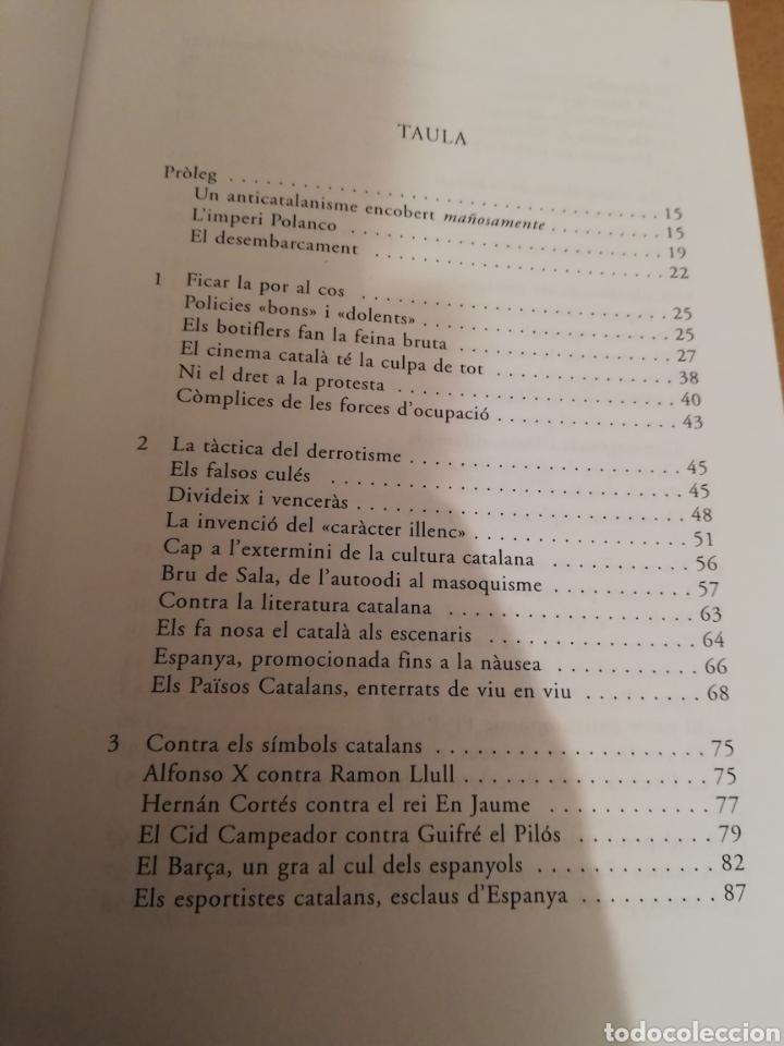 Libros de segunda mano: EL PAÍS, LA QUINTA COLUMNA. LANTICATALANISME DESQUERRES (JOSEP PALOU) - Foto 3 - 194894527