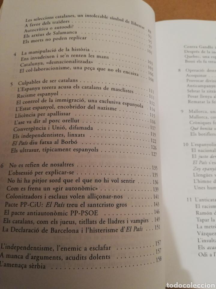 Libros de segunda mano: EL PAÍS, LA QUINTA COLUMNA. LANTICATALANISME DESQUERRES (JOSEP PALOU) - Foto 4 - 194894527