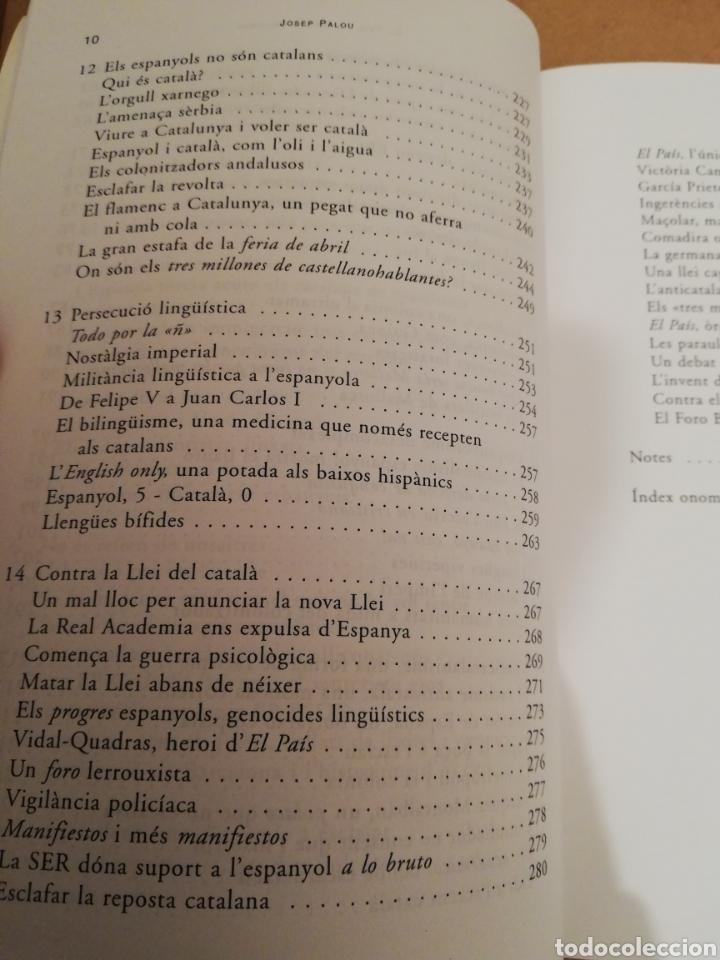 Libros de segunda mano: EL PAÍS, LA QUINTA COLUMNA. LANTICATALANISME DESQUERRES (JOSEP PALOU) - Foto 6 - 194894527
