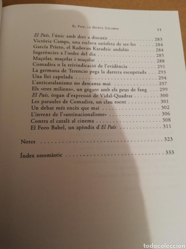 Libros de segunda mano: EL PAÍS, LA QUINTA COLUMNA. LANTICATALANISME DESQUERRES (JOSEP PALOU) - Foto 7 - 194894527