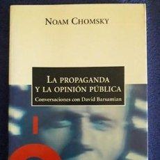 Libros de segunda mano: LA PROPAGANDA Y LA OPINIÓN PÚBLICA / NOAM CHOMSKY / EDI. CRÍTICA / EDICIÓN 2002. Lote 194928427