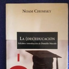 Libros de segunda mano: LA ( DES ) EDUCACIÓN / NOAM CHOMSKY / EDI. CRÍTICA / 2ª EDICIÓN 2002. Lote 194928661